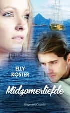 Midzomerliefde ebook by Elly Koster