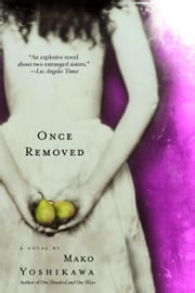 Once Removed ebook by Mako Yoshikawa