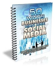 50 Ways Businesses Can Use Social Media ! ebook by benoit dubuisson