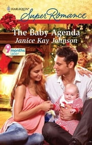 The Baby Agenda ebook by Janice Kay Johnson