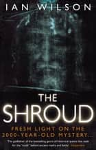 The Shroud ebook by Ian Wilson