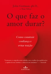 O que faz o amor durar ebook by Kobo.Web.Store.Products.Fields.ContributorFieldViewModel