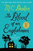 The Blood of an Englishman ebook by M. C. Beaton