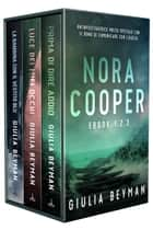 Nora Cooper - Raccolta #1 ebook by Giulia Beyman
