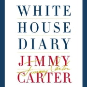 Jimmy white ebook and audiobook search results rakuten kobo white house diary audiobook by jimmy carter fandeluxe Document