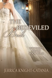 The Bedeviled Bride ebook by Jerrica Knight-Catania
