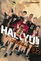 Haikyu!!, Vol. 32 - Pitons eBook by Haruichi Furudate