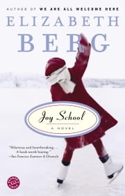 Joy School ebook by Elizabeth Berg