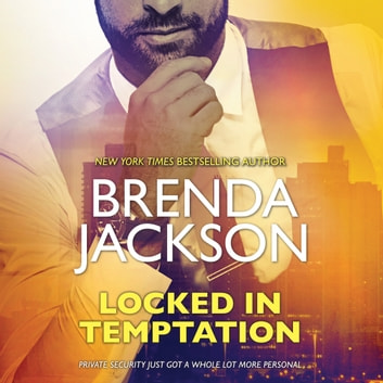 Locked in Temptation - (The Protectors) audiobook by Brenda Jackson