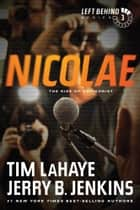 Nicolae ebook by Tim LaHaye,Jerry B. Jenkins
