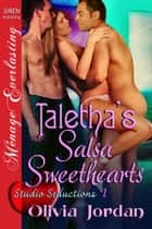 Taletha's Salsa Sweethearts ebook by Olivia Jordan