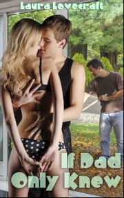 If Dad Only Knew ebook by Laura Lovecraft