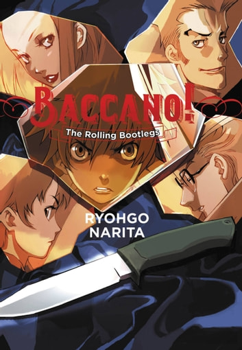 Baccano!, Vol. 1 (light novel) - The Rolling Bootlegs ebook by Ryohgo Narita,Katsumi Enami