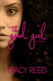 The Good Girl Part Deux ebook by Tracy Reed