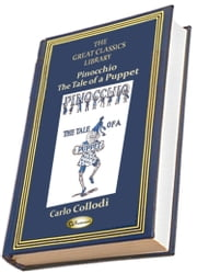 Pinocchio: The Tale of a Puppet - (Illustrated) ebook by Carlo Collodi