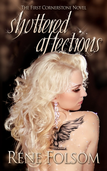 Shuttered Affections (Cornerstone #1) ebook by Rene Folsom
