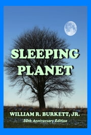 Sleeping Planet ebook by William R. Burkett, Jr.
