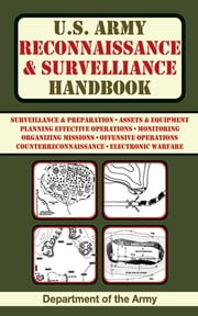 U.S. Army Reconnaissance and Surveillance Handbook ebook by Department of the Army