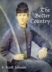 The Better Country ebook by Scott Johnson