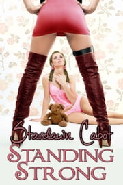 Standing Strong ebook by Stardawn Cabot