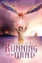 Running with the Wind ebook by Shira Anthony