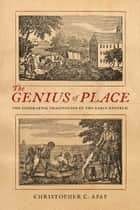 The Genius of Place ebook by Christopher C. Apap