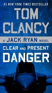 Clear and Present Danger ebook by Tom Clancy