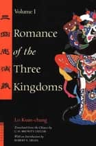 Romance of the Three Kingdoms Volume 1 ebook by Lo Kuan-Chung, Robert E. Hegel, C.H. Brewitt-Taylor