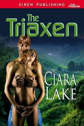 The Triaxen ebook by Ciara Lake