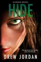 Hide ebook by Drew Jordan