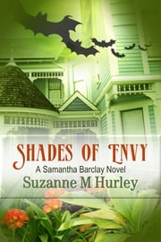 Shades of Envy ebook by Suzanne M. Hurley