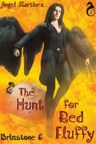 The Hunt for Red Fluffy ebook by