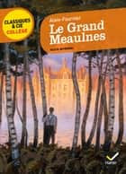 Le Grand Meaulnes ebook by