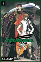 Tsubasa Reservoir Chronicle T04 ebook by Clamp