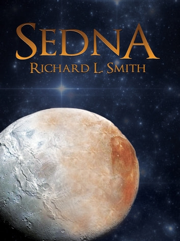 Sedna ebook by Richard L. Smith