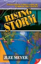 Rising Storm ebook by JLee Meyer