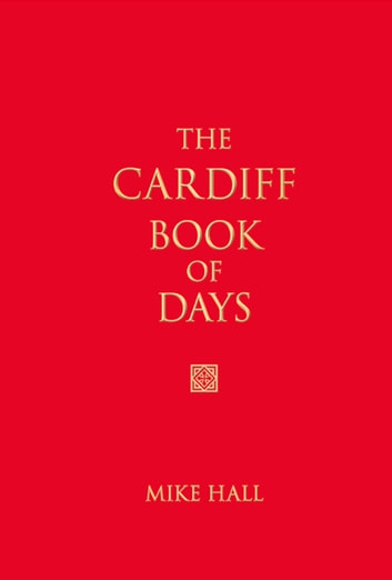 Cardiff Book of Days ebook by Mike Hall