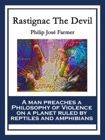 Rastignac The Devil eBook by Philip José Farmer
