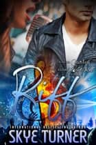 Riff - A Lil Bit Country A Lil Bit Rock & Roll, #1 ebook by Skye Turner
