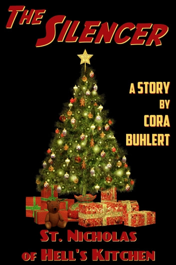 St. Nicholas of Hell's Kitchen - A Holiday Pulp Thriller ebook by Cora Buhlert