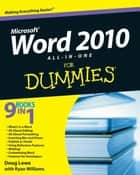 Word 2010 All-in-One For Dummies ebook by Ryan C. Williams,Doug Lowe
