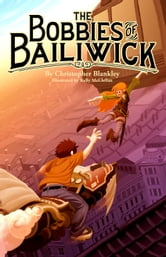 The Bobbies of Bailiwick ebook by Christopher Blankley