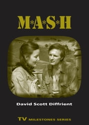 M*A*S*H ebook by David Scott Diffrient