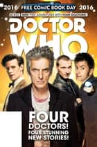 Doctor Who: Free Comic Book Day 2016 Comic ebook by Robbie Morrison, Si Spurrier, Rob Williams,...