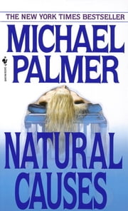 Natural Causes ebook by Michael Palmer