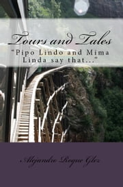 Tours and Tales. ebook by Alejandro Roque Glez