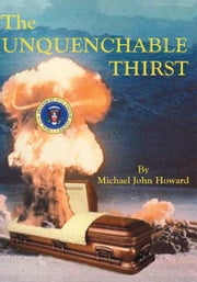 The Unquenchable Thirst ebook by Michael Howard