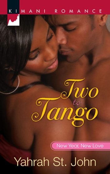 Two to Tango ebook by Yahrah St. John