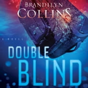 Double Blind - A Novel audiobook by Brandilyn Collins