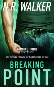 Breaking Point ebook by N.R. Walker